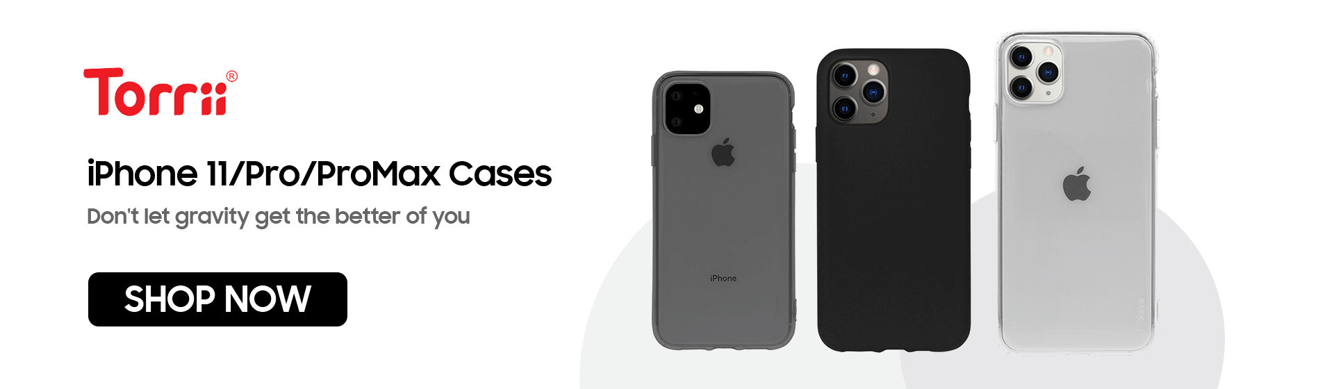 Torii Cases for iPhone 11/Pro/ProMax